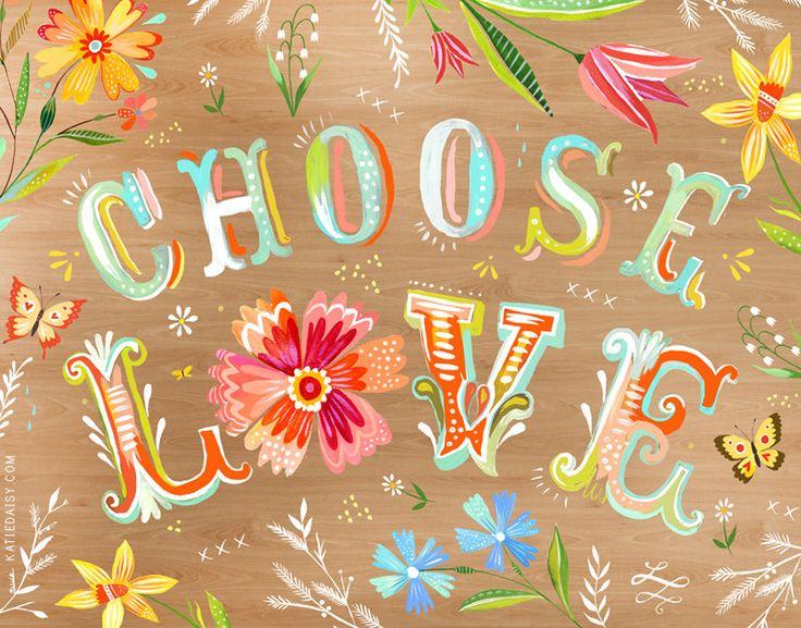 Choose+Love+++++horizontal+print+by+thewheatfield+on+Etsy,+$18.00