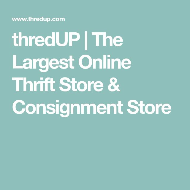 thredUP   The Largest Online Thrift Store & Consignment Store