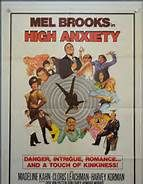 High Anxiety (1977). [PG] 94 mins. Starring: Mel Brooks, Madeline Kahn, Cloris Leachman, Harvey Korman, Ron Carey, Howard Morris, Dick Van Patten, Jack Riley, Barry Levinson and Richard Stahl