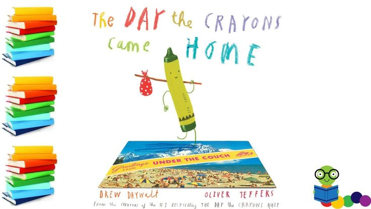 The Day the Crayons Came Home by Drew Daywalt - Books for Kids Read Aloud