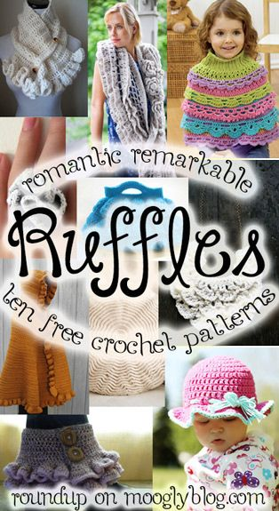 Romantic and Remarkable Ruffles! Get 10 free ruffle crochet patterns...OMGosh, these are gorgeous!