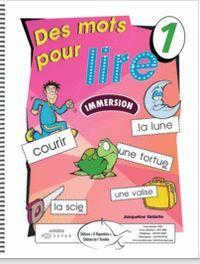 Des mots pour lire - French immersion introductory resource