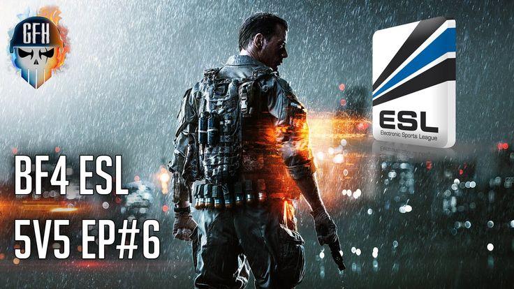 Battlefield 4 Esport-Competitive 5v5 ESL Match Highlights #6