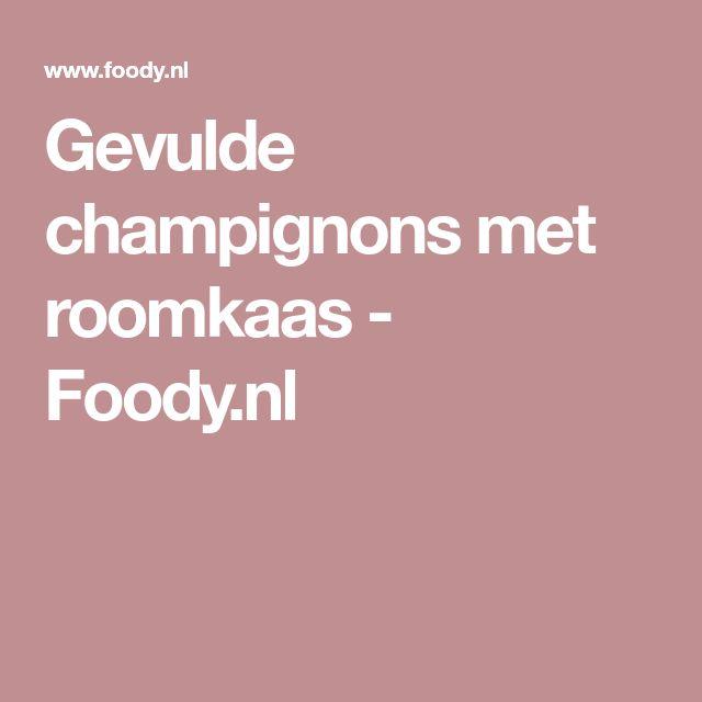 Gevulde champignons met roomkaas - Foody.nl