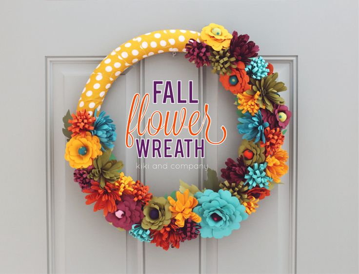 Fall Flower WreathFall Flowers, Paper Flower, Include Free, Fall Wreaths, Diy Fall, Door Wreath Diy Crafts Cricut, Flower Wreaths, Free Printables, Colors Fall