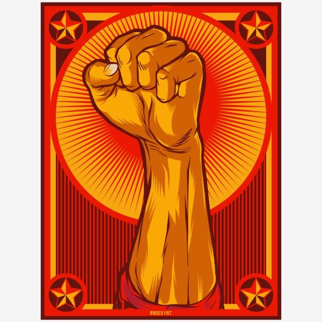 Clenched Fist Propaganda Poster Illustration Protest Fist Raised Fist Fist Clipart Raised Fist Against Png And Vector With Transparent Background For Free Do Raised Fist Propaganda Art Propaganda Posters