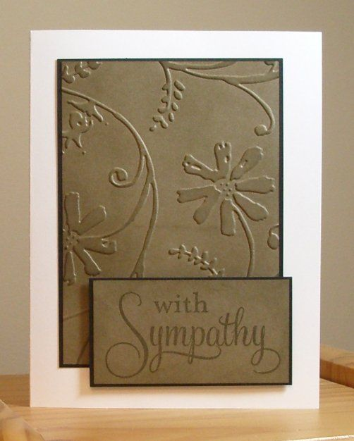 .Beautiful Sympathy, Colors Combos, Cards Ideas, Sympathy Cards, Ink Embossing Folder Cards, Stamps Addict, Embossing Sympathy, Cuttlebug Folder, Cuttlebug Embossing Folder
