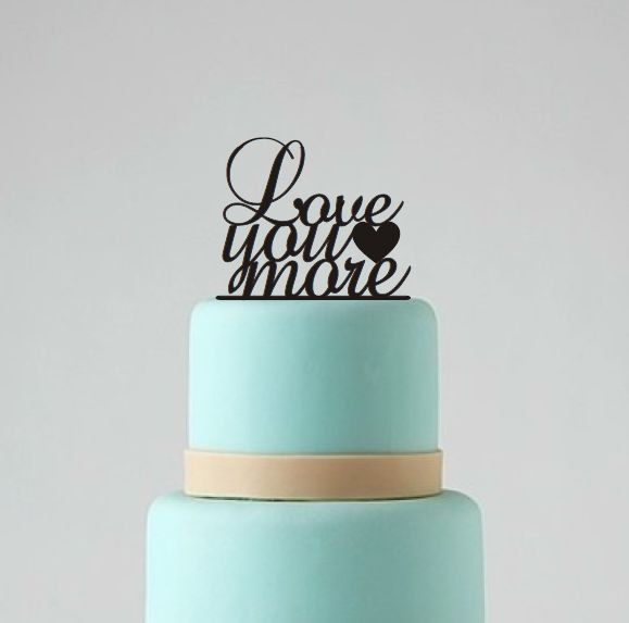 Love You More Wedding Cake Topper  Wedding by BestCakeTopperEver, $17.00