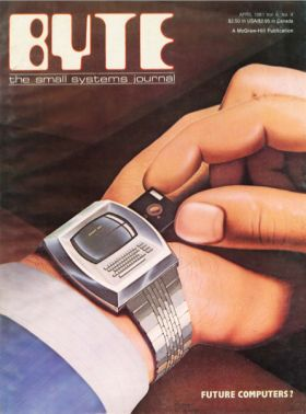 1981 computer magazine cover explains why we're so bad at making tech predictions | BYTE cover  http://time.com/60505/this-1981-computer-magazine-cover-explains-why-were-so-bad-at-tech-predictions