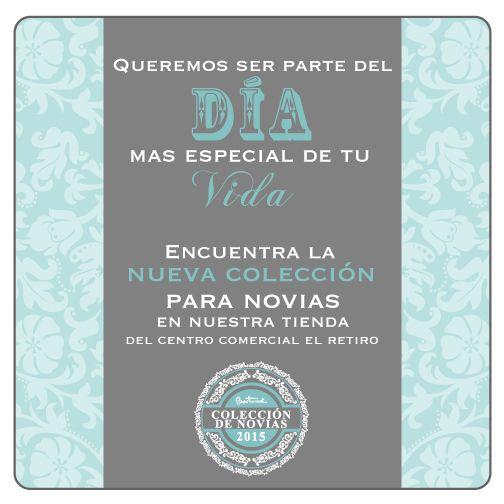 Encuentra la nueva colección para novias en nuestra tienda de el Centro Comercial El Retiro.