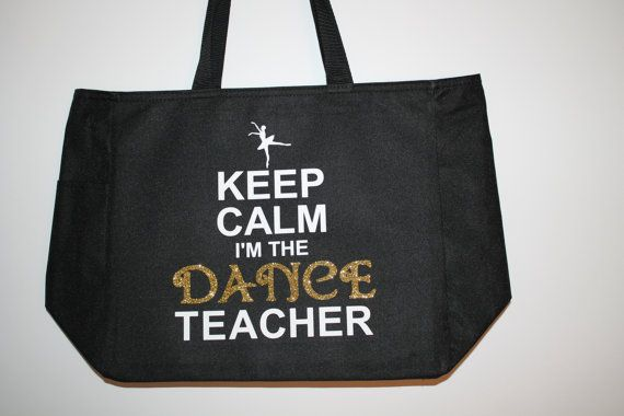 "PERFECT Teacher gift! DANCE Teacher Gift-Black Tote Bag- w/ ""Keep Calm I am the Ballet Teacher""  by #AlliedDeZign $15"