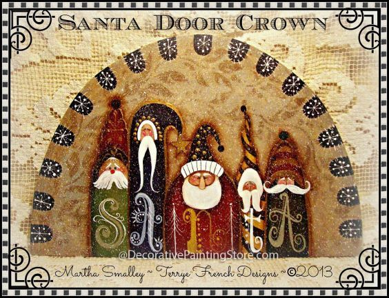 The Decorative Painting Store Santa Door Crown Pattern by Martha Smalley / Terrye French & 54 best Door crowns images on Pinterest | Decorative paintings Tole ...