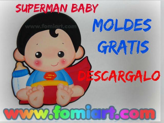 Moldes Gratis Superman Baby   Fomiart