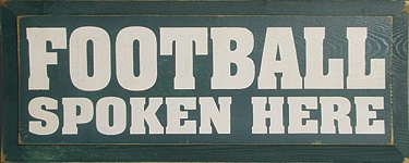 Football spoken here