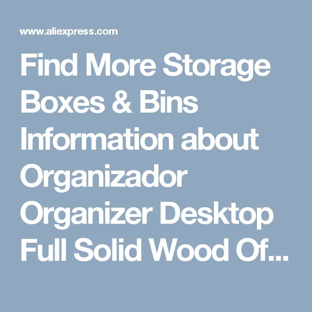 Find More Storage Boxes & Bins Information about Organizador Organizer Desktop Full Solid Wood Office Stationery Storage Box Multilayer Drawer Type Debris File Cabinet Jewelry ,High Quality stationery storage box,China storage box Suppliers, Cheap organizer desktop from Wooden box / crafts Store on Aliexpress.com