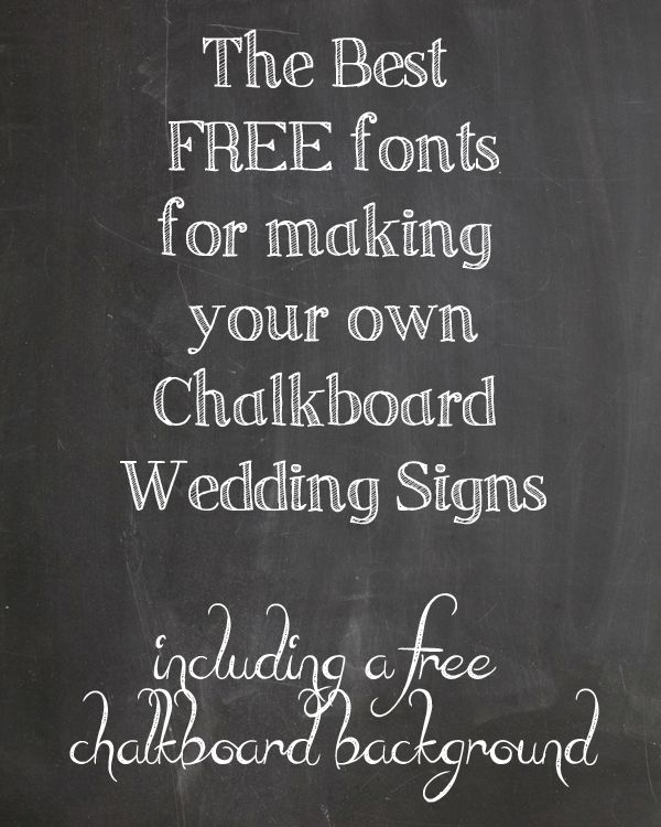 FREE Chalkboard Fonts For Wedding Signs – Printable Wedding Signs to make yourself - from @theweddingomd www.theweddingofmydreams.co.uk