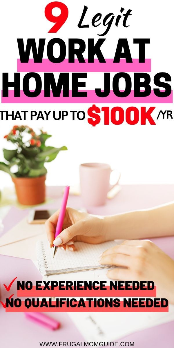 9 Best Work From Home Jobs That Pay Up To 100 000 Per Year