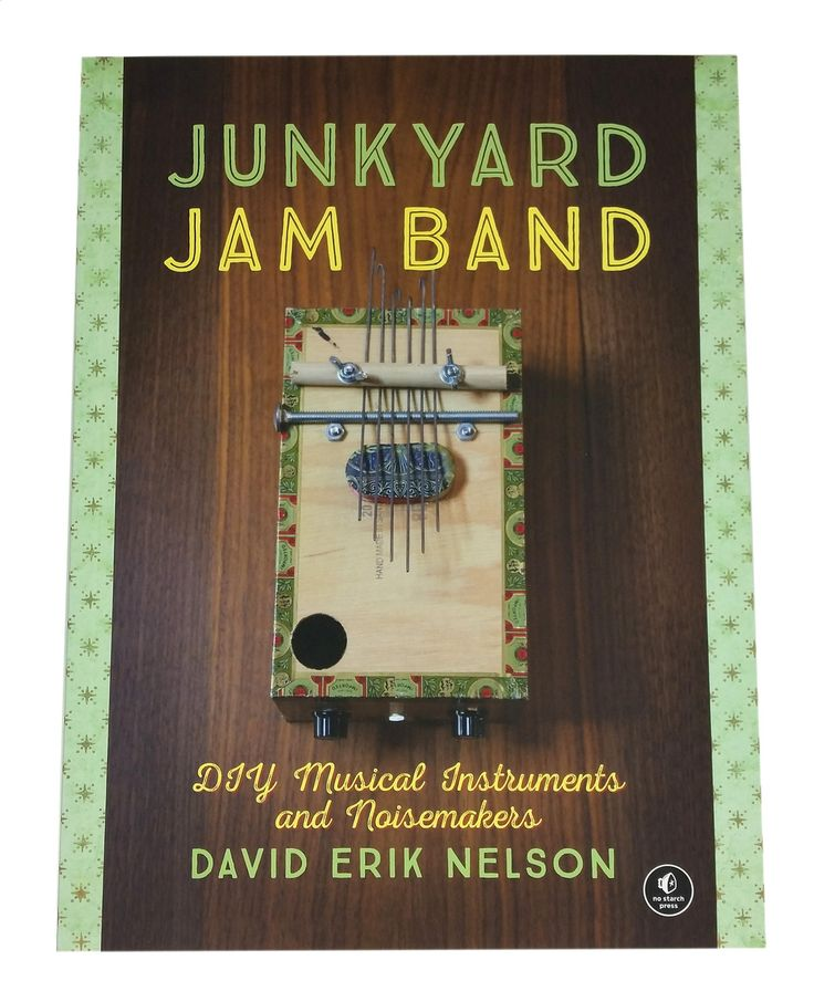 81 best books images on pinterest books to read libros and big books junkyard jam band diy musical instruments by david eric nelson fandeluxe Choice Image