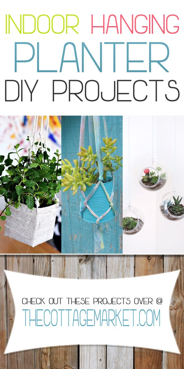 Indoor Hanging Planter DIY Projects - The Cottage Market