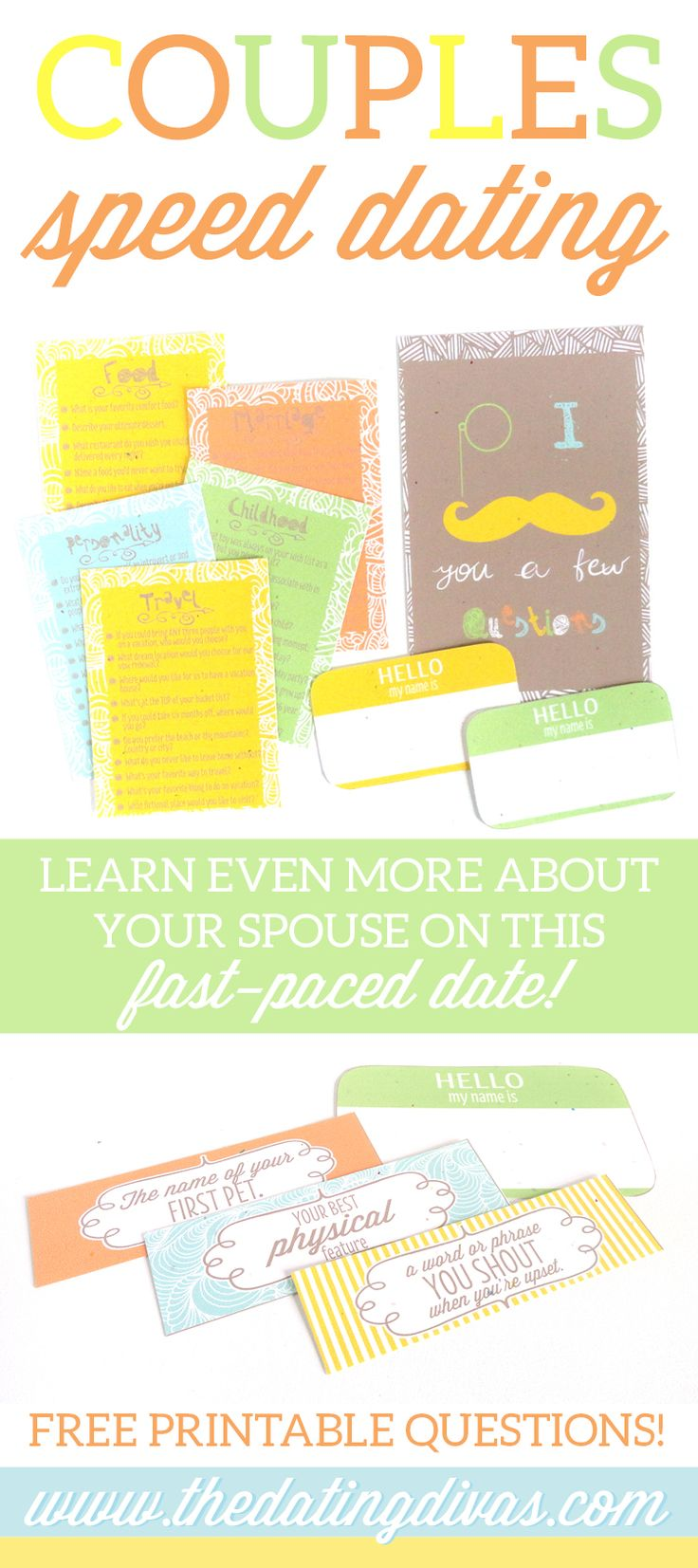 Quick and easy questions to go on a speed date with your spouse! Printables designed by www.cassialeighdesigns.com www.TheDatingDivas.com
