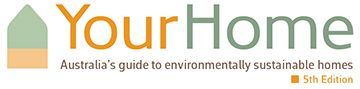 Your Home - Australia's Guide to Environmentally Sustainable Homes