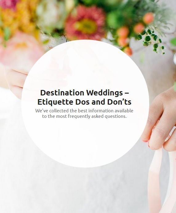 Destination wedding etiquette do's and dont's.