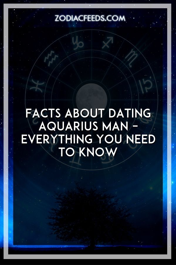 Facts about dating an aquarius man