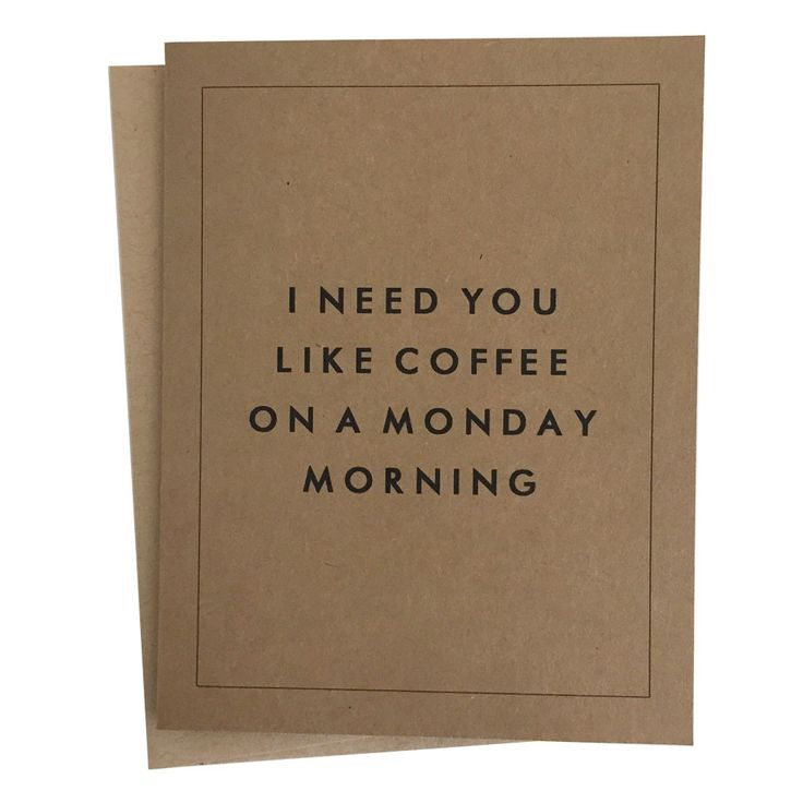 """I Need You Like Coffee on a Monday Morning"" Card Set"