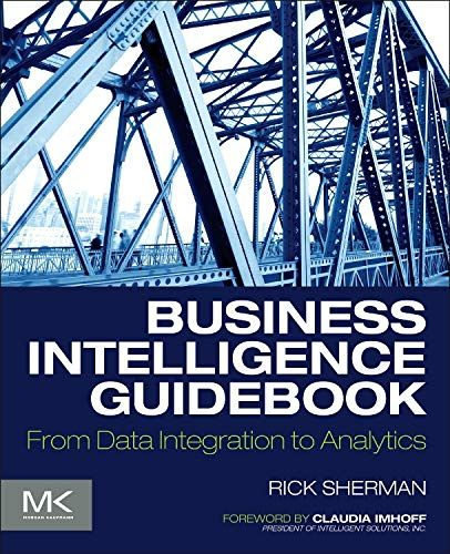 Read pdf Free eBook Business Intelligence Guidebook: From