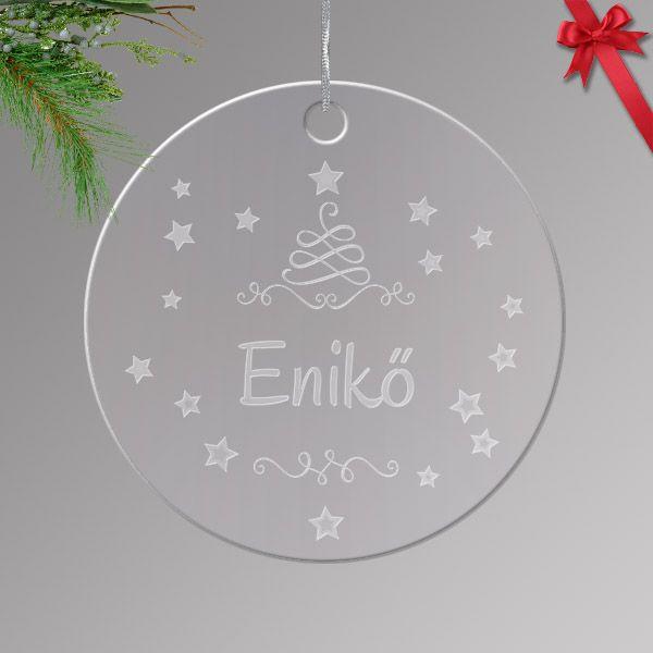 Gravírozott akrilüveg karácsonyfa dísz egyedi névvel 04.
