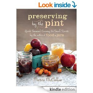 7/20: Preserving by the Pint: Quick Seasonal Canning for Small Spaces