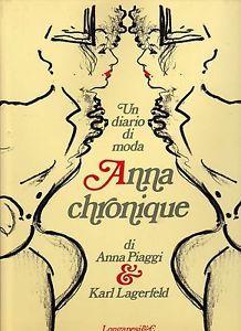 ANNA-PIAGGI-KARL-LAGERFELD-ANNA-CHRONIQUE-UN-DIARIO-DI-MODA-LONGANESI-1986