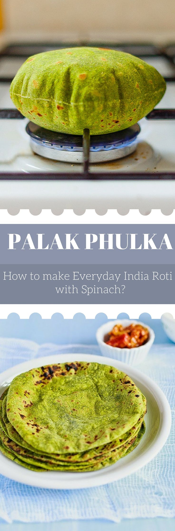 How to make our everyday Indian Roti's with a twist of Spinach? Well it is really simple. Pan toast it or flame bake it and enjoy with all the goodness of SPinach – Palak Phulka's.                                                                                                                                                                                 More