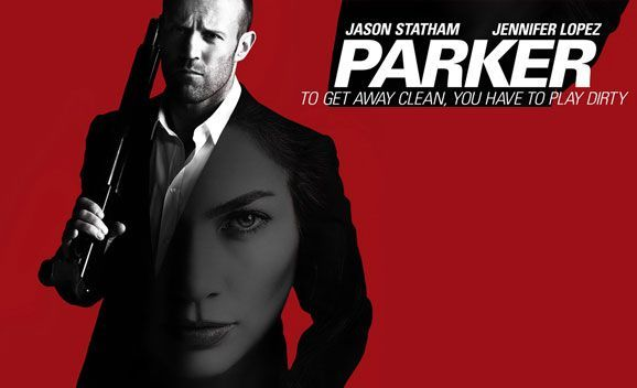 Parker: Jason Statham is a Thief With a Unique Code of Ethics [Review]