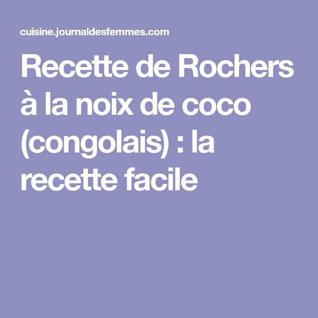 Recette de Rochers à la noix de coco (congolais) : la recette facile