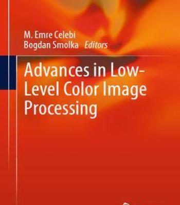 Advances In Low-Level Color Image Processing PDF