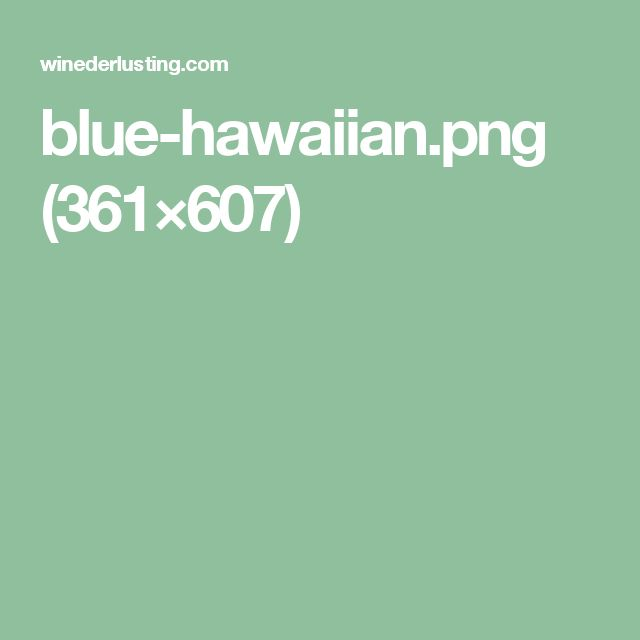 blue-hawaiian.png (361×607)