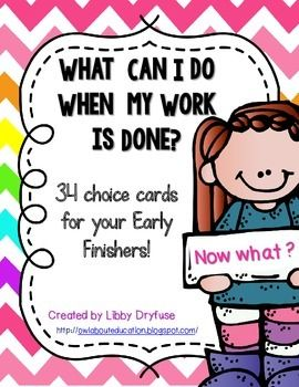 This packet includes activities to post for your Early Finshers! Hang the cards on the board to show what your students can work on when they are finished with their work.  This set includes 34 tasks and 4 blank cards.  Also included are labels for the board, a Brain Builders tub (I use this for worksheets and activities to work on), and a Reading Buddies tub (for stuffed animals that your students can read to).