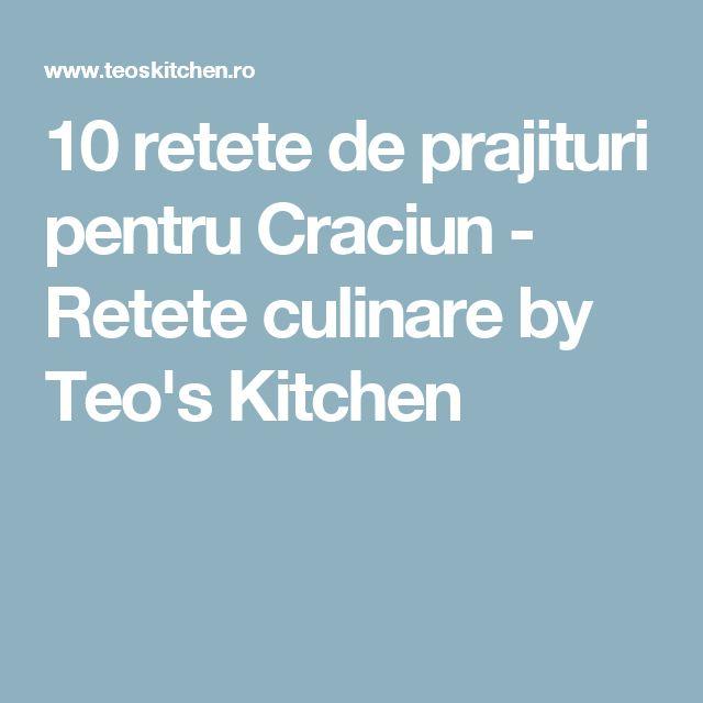 10 retete de prajituri pentru Craciun - Retete culinare by Teo's Kitchen