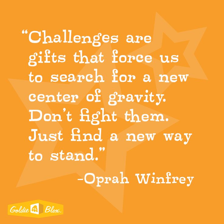 "Oprah Winfrey ""Challenges are gifts that force us to search for a new center of gravity. Don't ..."