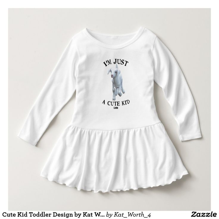Cute Kid Toddler Design by Kat Worth Dress
