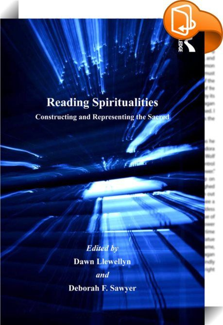 Reading Spiritualities    :  The phenomenon of 'sacred text' has undergone radical deconstruction in recent times, reflecting how religion has broken out of its traditional definitions and practices, and how current literary theories have influenced texts inside the religious domain and beyond. Reading Spiritualities presents both commentary and vivid examples of this evolution, engaging with a variety of reading practices that work with traditional texts and those that extend the noti...