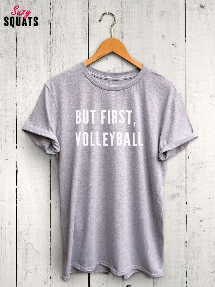 But First Volleyball Shirt, Volleyball T shirt, Funny Volleyball Shirt, Volleyball Tank Top, Volleyball Jersey, Volleyball Mom Shirt by SuzySquats on Etsy https://www.etsy.com/listing/456121208/but-first-volleyball-shirt-volleyball-t