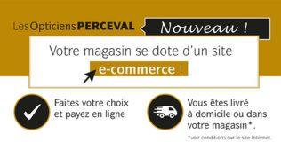 Les Opticiens Perceval - Boutique en ligne