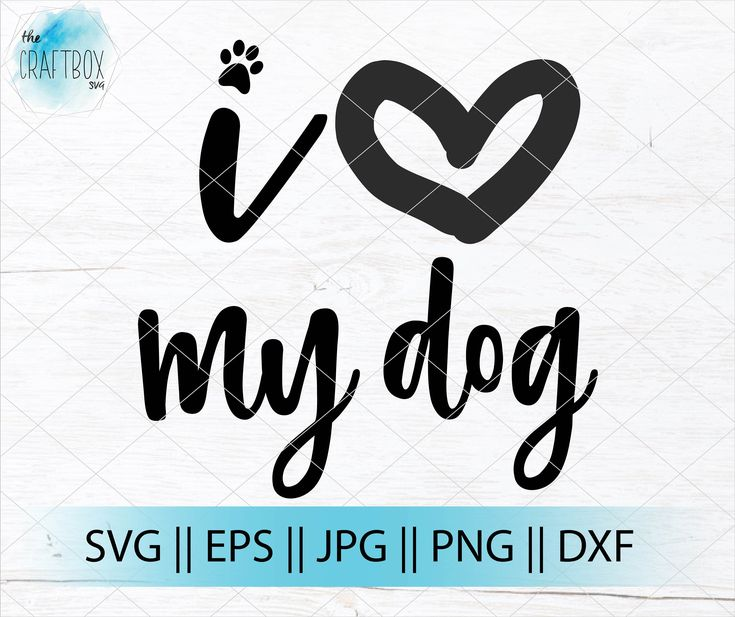 Download I love my dog | love dog heart paw print | SVG | PNG ...