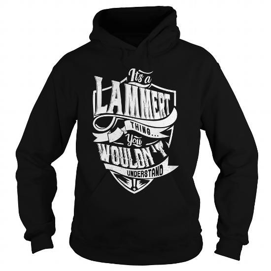 LAMMERT #name #tshirts #LAMMERT #gift #ideas #Popular #Everything #Videos #Shop #Animals #pets #Architecture #Art #Cars #motorcycles #Celebrities #DIY #crafts #Design #Education #Entertainment #Food #drink #Gardening #Geek #Hair #beauty #Health #fitness #History #Holidays #events #Home decor #Humor #Illustrations #posters #Kids #parenting #Men #Outdoors #Photography #Products #Quotes #Science #nature #Sports #Tattoos #Technology #Travel #Weddings #Women