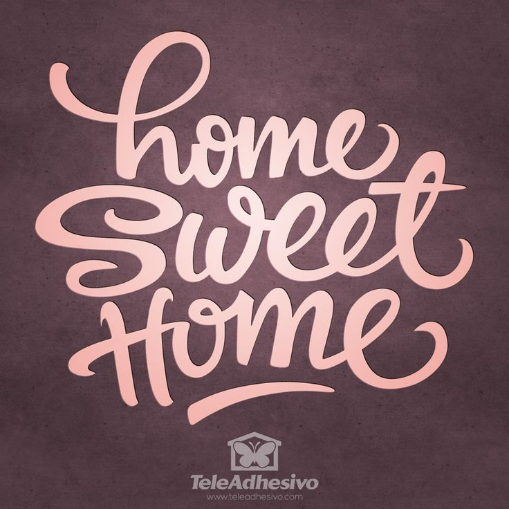 """Vinilo decorativo de una frase célebre en inglés """"Home Sweet home"""" que significa """"Hogar dulce hogar"""""""