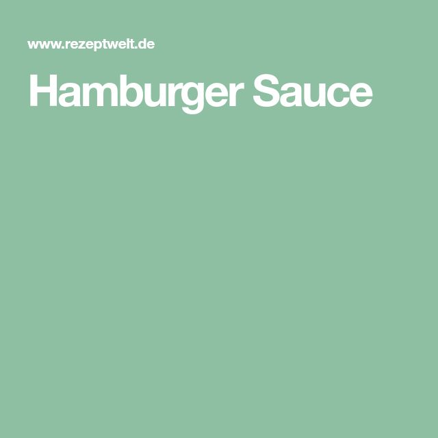 Hamburger Sauce