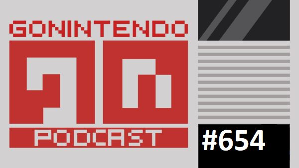 GoNintendo Podcast Webisode 654 records LIVE at 3:15 PM ET