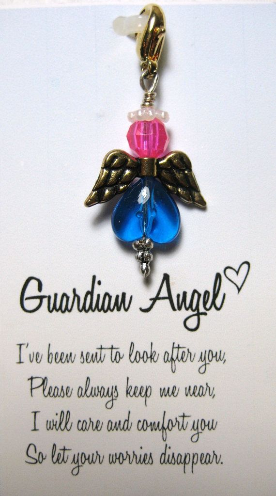 The Guardian Angel Charm includes the following poem...    I've been sent to look after you,  Please always keep me near.  I will care and